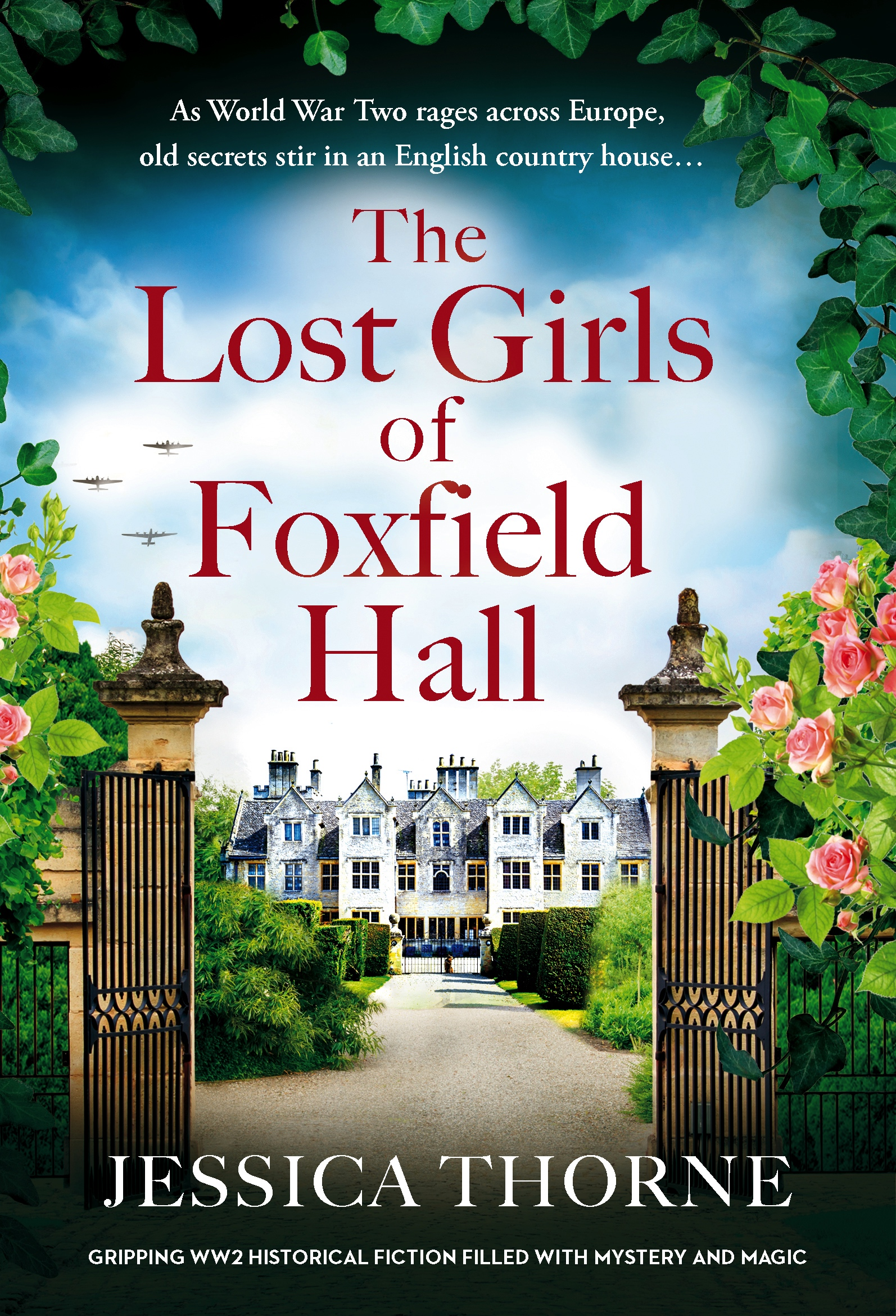 This is the cover of the book The Lost Girls of Foxfield Hall by Jessica Thorne