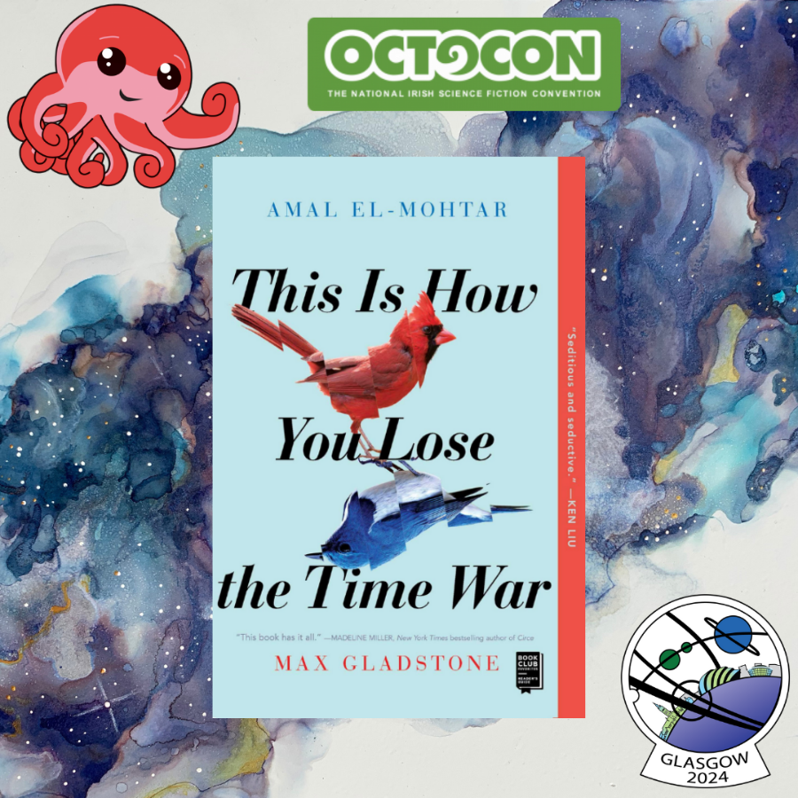 Glasgow in 2024 background and logo, Octo and Octocon logo, cover of the book This is How You Lose the Time War by Amal El-Mohtar and Max Gladstone